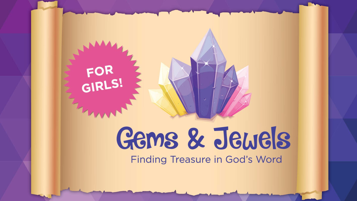 Gems and Jewels (Girls Bible Study)