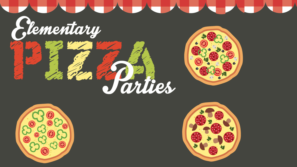 Pizza Party: K-1st Grade