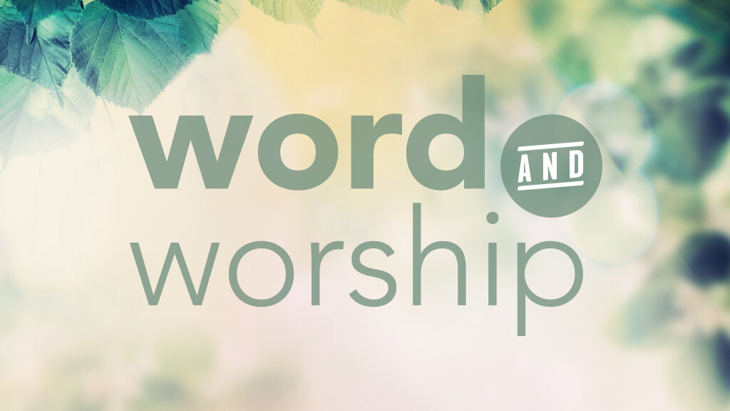 Word and Worship 2018-2019: A Study of Genesis