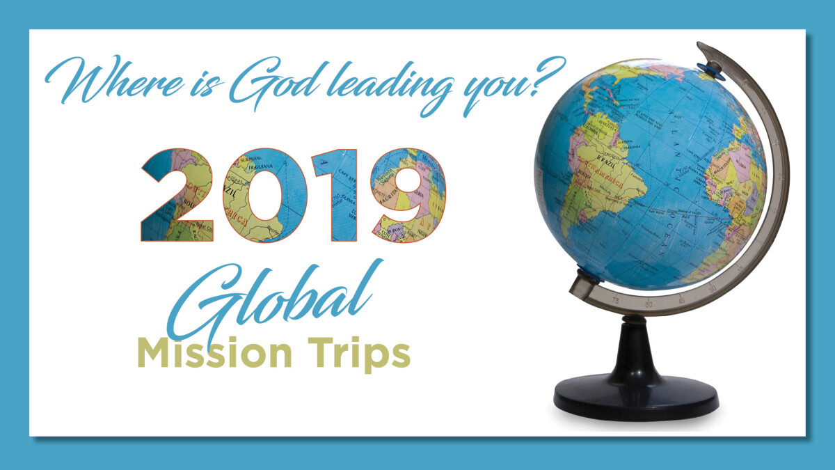 2019 Global Mission Trips