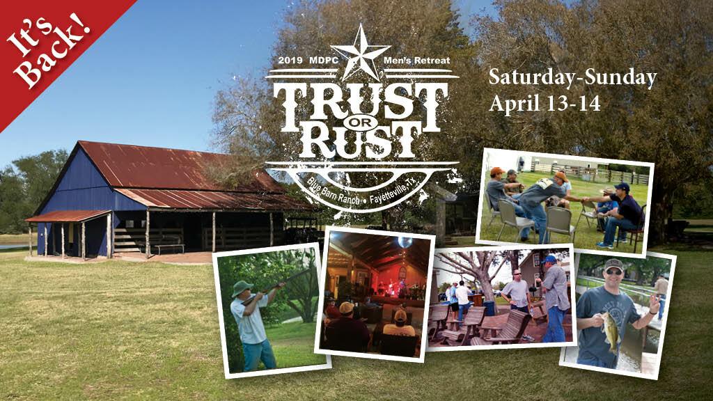 Men's Retreat 2019: Trust or Rust