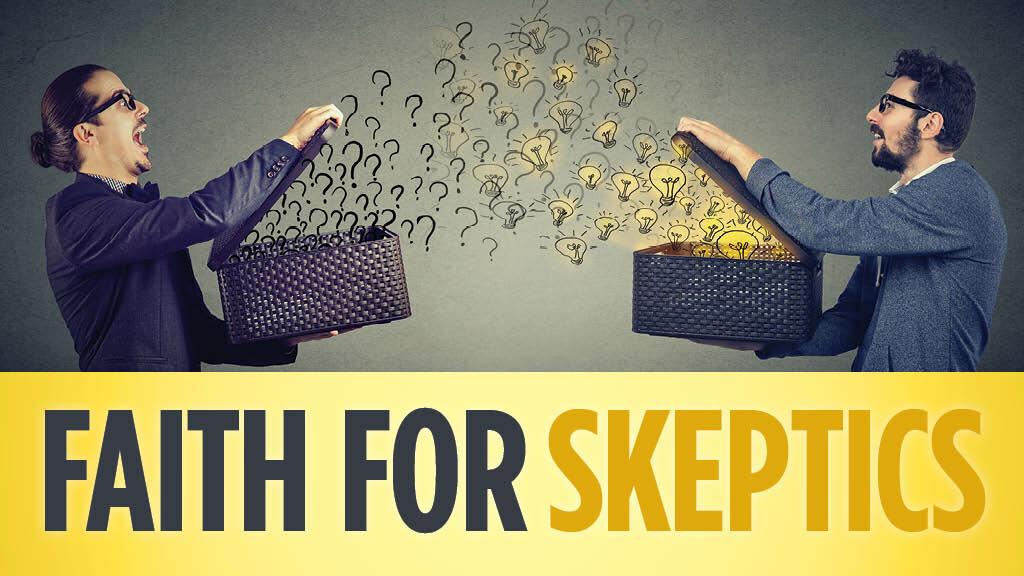 Faith for Skeptics