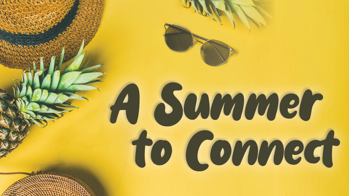 A Summer to Connect