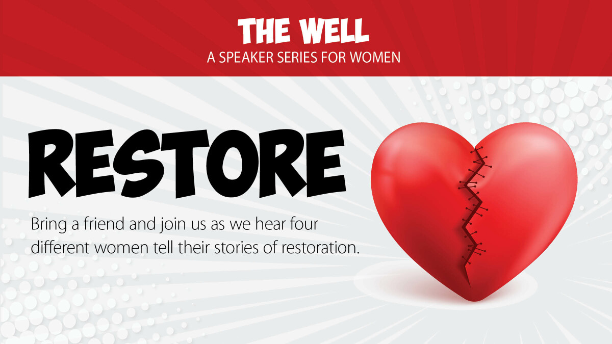 The Well: Restore