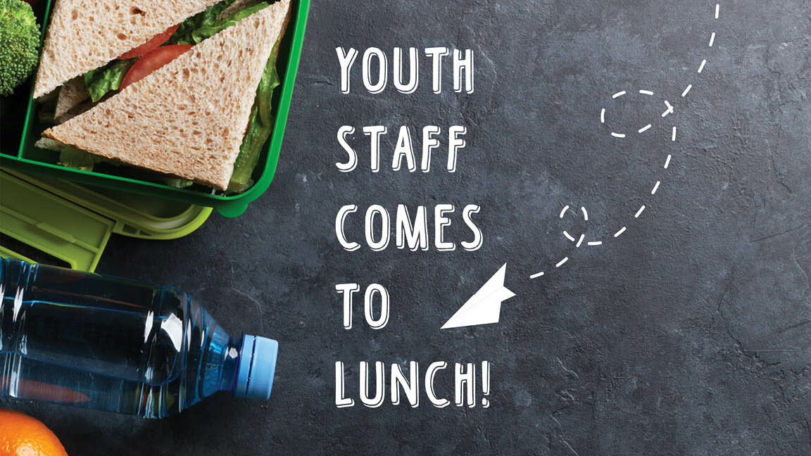 Youth Staff Comes to Lunch