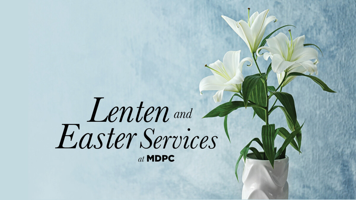 Lenten and Easter Services