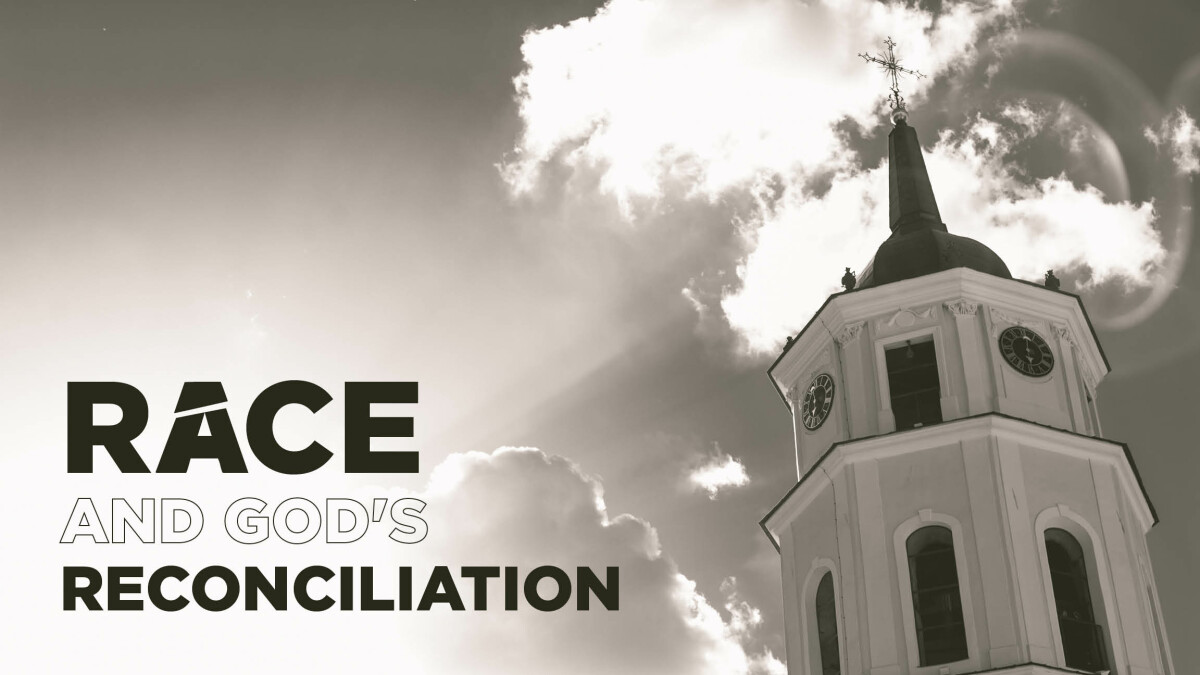 Race and God's Reconciliation
