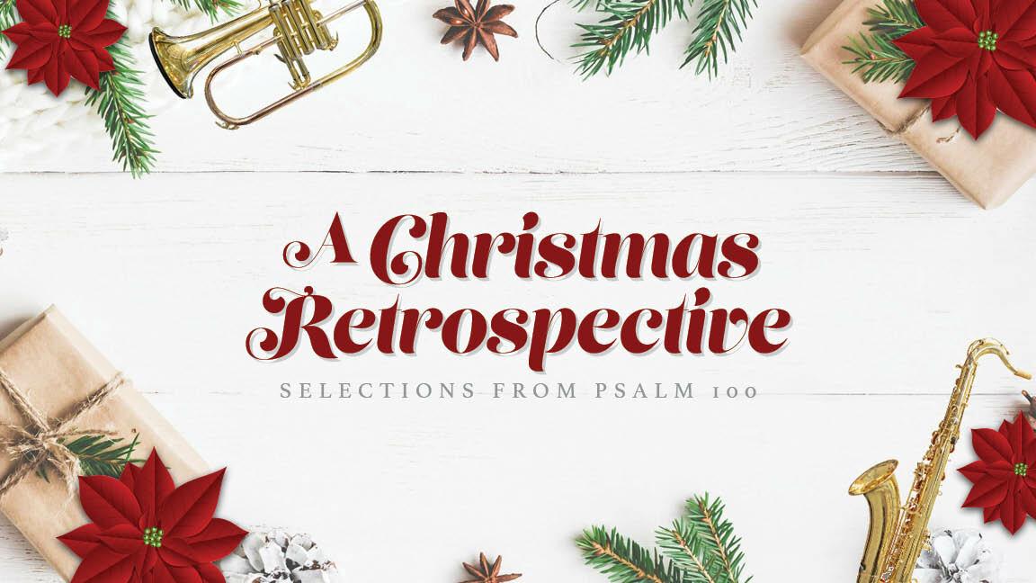 A Christmas Retrospective