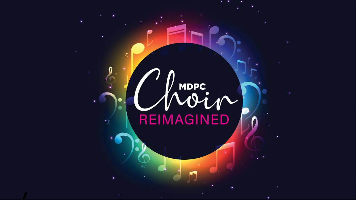 Choir Reimagined!