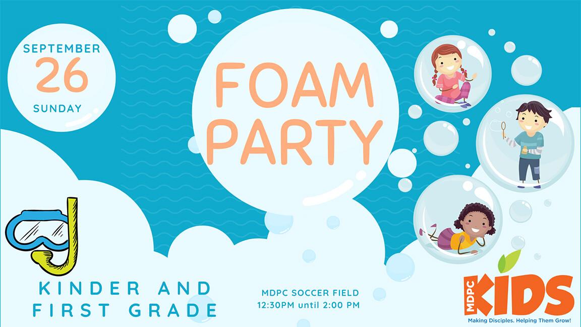 K & 1st Grade Foam Party